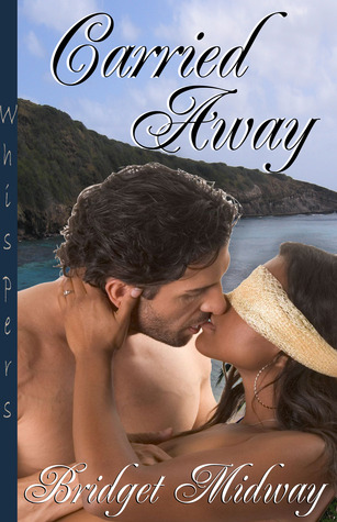 Carried Away by Bridget Midway