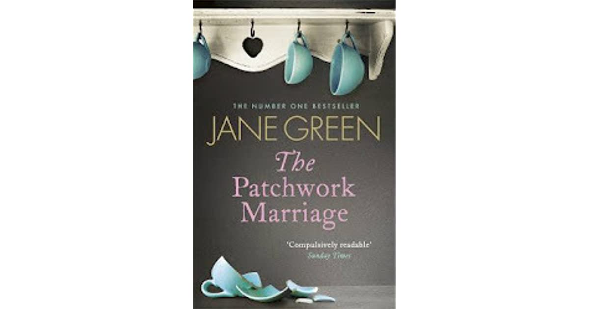 The Patchwork Marriage By Jane Green border=