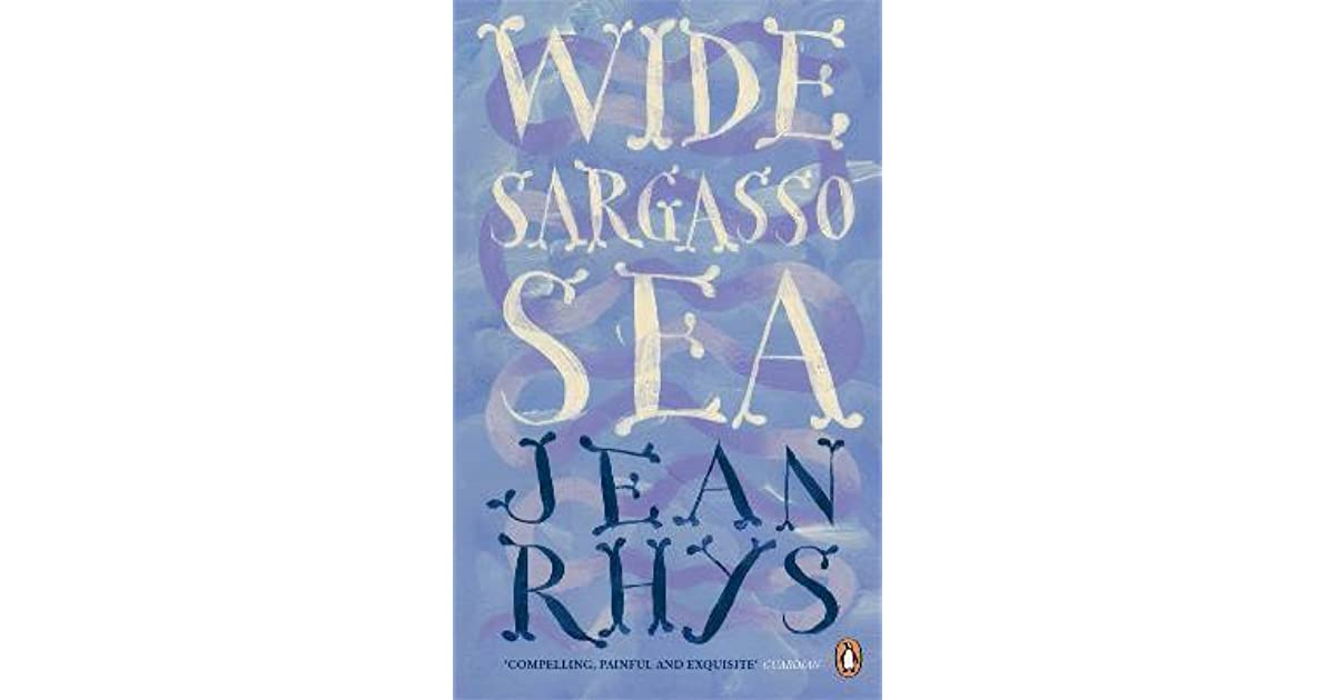 a psychological analysis of wide sargasso sea Rhys in wide sargasso sea analysis print reference this  disclaimer:  alienation is the major reason for antoinette's psychological break down mr rochester alienates her by eliminating her identity and forcing a new one upon her for in wide sargasso sea rochester's rejection of antoinette is the final straw in her isolated, painful.