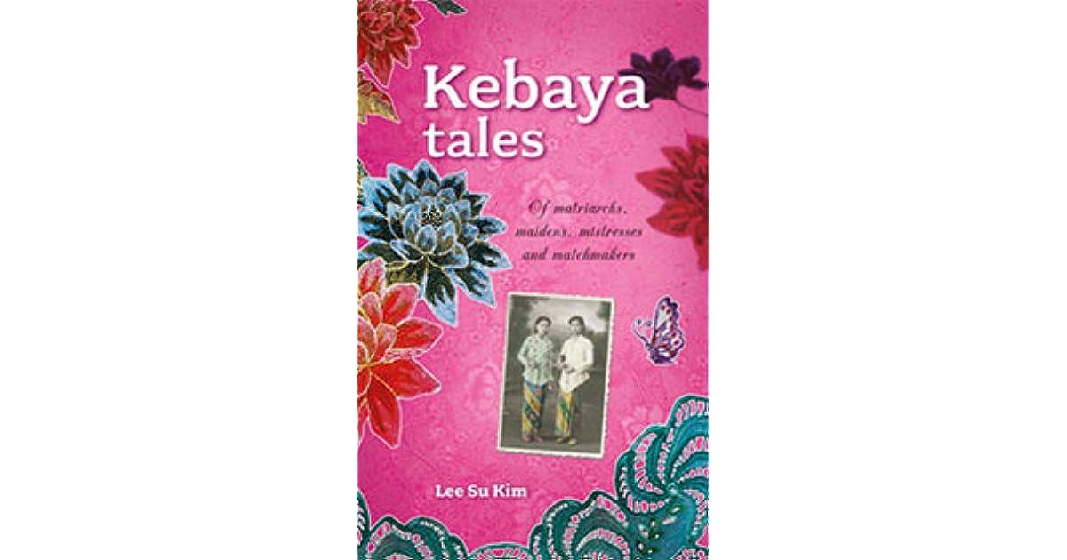 Kebaya Tales By Lee Su Kim