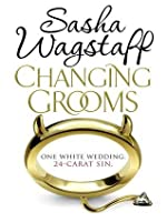 Changing Grooms