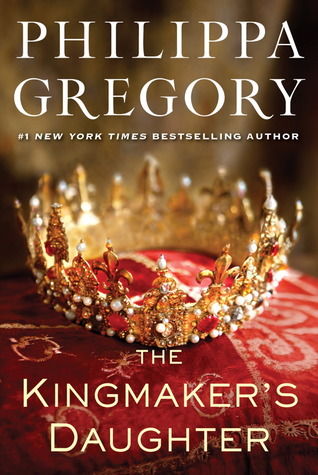 The Kingmaker's Daughter (The Plantagenet and Tudor Novels, #4; Cousins War #4)