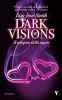 Il Vampiro della Mente (Dark Visions, #2)