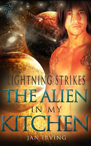The Alien In My Kitchen (Lightning Strikes #2)