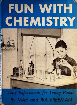 Fun with Chemistry by Mae Blacker Freeman