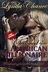 Seduced by the American Millionaire (Louisiana Liaisons, #1)