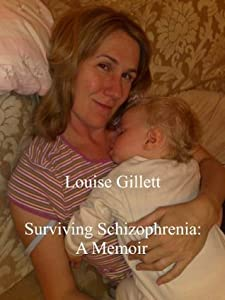Surviving Schizophrenia: A Memoir