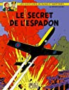 Le Secret de l'Espadon - 1 (Blake et Mortimer, #1) audiobook download free