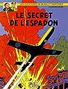 Le Secret de l'Espadon - 1 (Blake et Mortimer, #1) by Edgar P. Jacobs audiobook