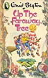Up the Faraway Tree (The Faraway Tree, #4)
