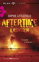 Aftertime: Il Risveglio (Aftertime, #1)