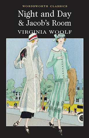 Night and Day & Jacob's Room by Virginia Woolf