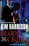 Blood Crime (The Hollows Graphic Novel, #2)