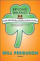 Beyond Belfast: A 560-Mile Walk Across Northern Ireland On Sore Feet