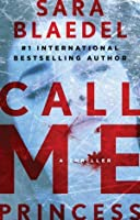 Call Me Princess (Louise Rick / Camilla Lind #2)