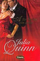 To sir phillip with love bridgertons 5 by julia quinn a sir phillip con amor fandeluxe Ebook collections