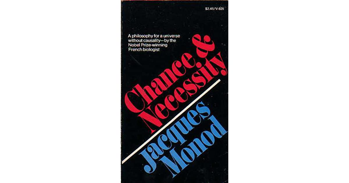 Chance and necessity by jacques monod fandeluxe
