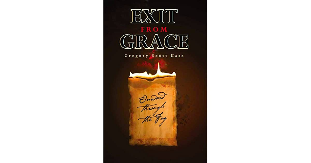 Exit from Grace (Onward through the Fog Murder Series Book 1)