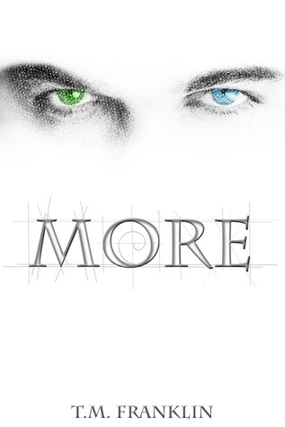 More (The MORE Trilogy, #1)