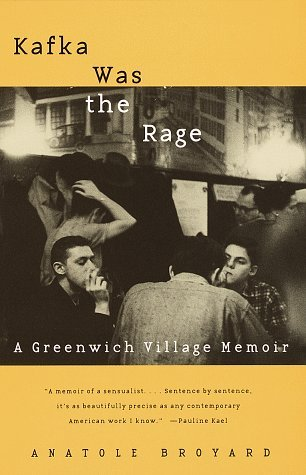 Kafka Was the Rage: A Greenwich Village Memoir book cover