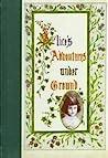 Alice's Adventures Under Ground (Alice's Adventures in Wonderland, #0)