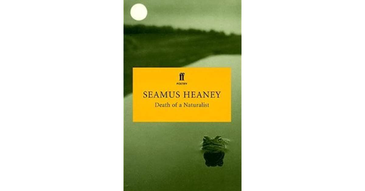 an analysis of the poem trout and death of a naturalist by seamus heaney