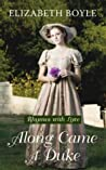 Along Came a Duke (Rhymes With Love, #1)