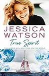 True Spirit by Jessica Watson