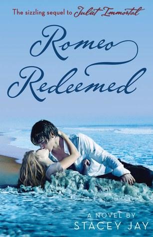 Romeo Redeemed (Juliet Immortal, #2)