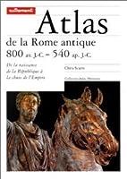 Atlas De La Rome Antique. 800 Av. J. C. / 540 Ap. J. C
