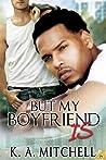 But My Boyfriend Is (Florida Books, #4)