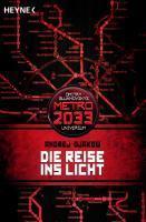 Die Reise ins Licht (Universum «Metro 2033»)