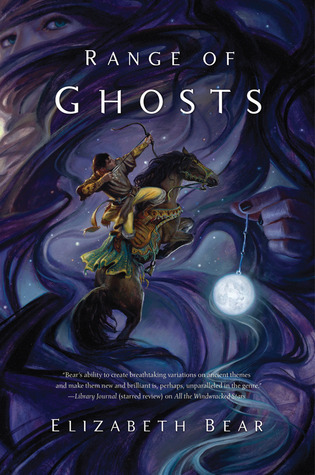 Range of Ghosts (Eternal Sky, Book 1)