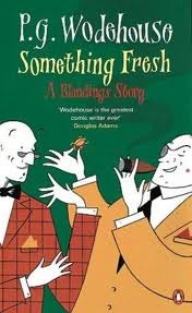 Something Fresh by P.G. Wodehouse