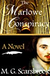 The Marlowe Conspiracy by M.G. Scarsbrook