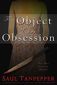 The Object of Her Obsession