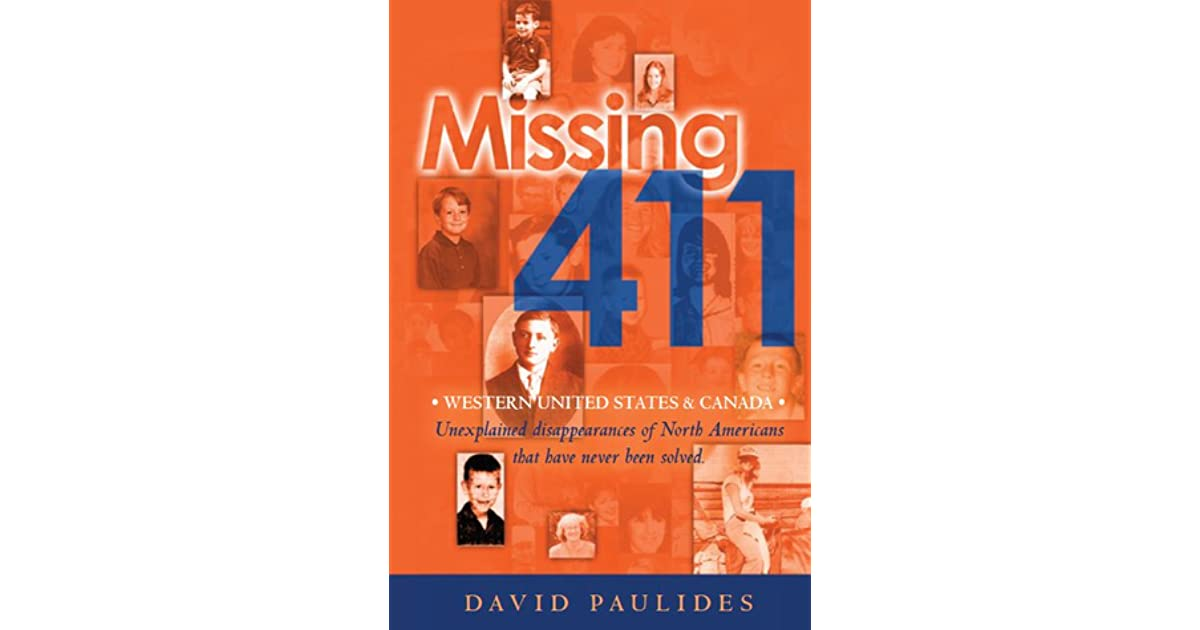 Missing 411: Western United States and Canada by David Paulides