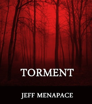 Torment by Jeff Menapace