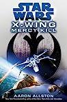 Mercy Kill by Aaron Allston