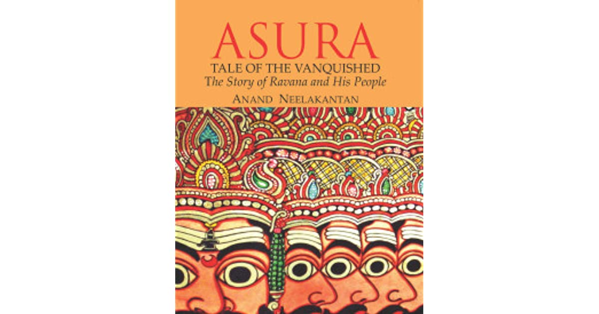 Asura: Tale Of The Vanquished by Anand Neelakantan