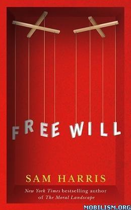 Free Will By Sam Harris
