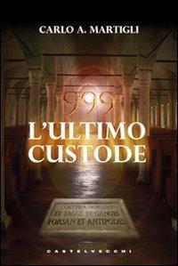 999: L'ultimo custode