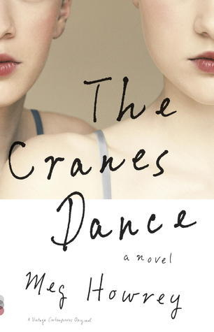 "Book cover of ""The Cranes Dance"" by Meg Howrey"