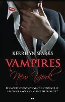 Vampires à New-York (Love at Stake, #2)