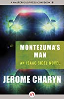 Montezuma's Man (Isaac Sidel #7)