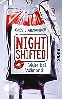Nightshifted: Visite bei Vollmond (Edie Spence, #2)