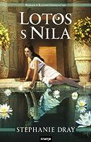 Lotos s Nila (Cleopatra's Daughter, #1)