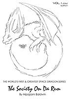 The Society On Da Run: Dragons and Cicadas