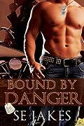 Bound by Danger