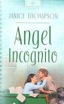Angel Incognito (Texas Weddings #5)